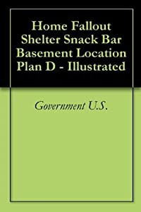 Home Fallout Shelter Snack Bar Basement Location Plan D - Illustrated