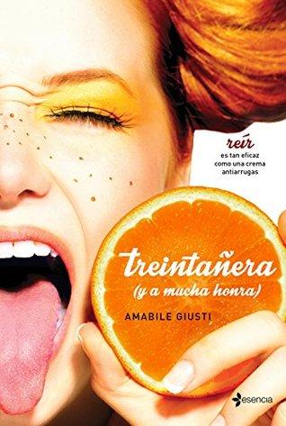 Treintañera by Amabile Giusti