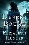 Desert Bound by Elizabeth   Hunter