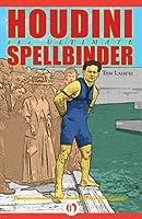 Houdini: The Ultimate Spellbinder