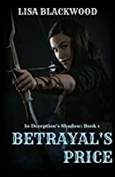 Betrayal's Price (In Deception's Shadow #1)