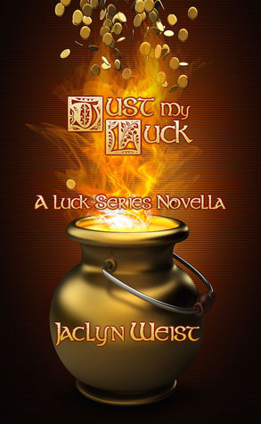 Just My Luck (Luck, #6)