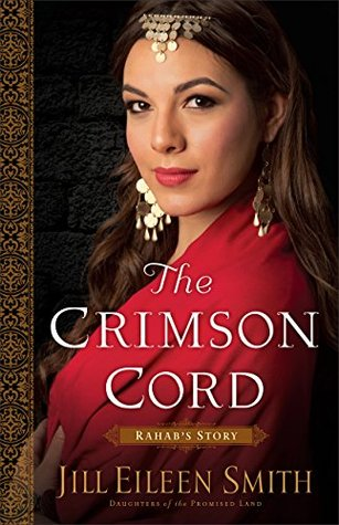 The Crimson Cord: Rahab's Story (Daughters of the Promised Land #1)/God's People Learn From Adversity