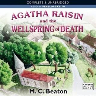 Agatha Raisin and the Wellspring of Death (Agatha Raisin, #7)