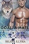 Goal by Selena Illyria