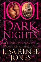 Need You Now (1001 Dark Nights)