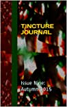 Tincture Journal, Issue Nine, Autumn 2015