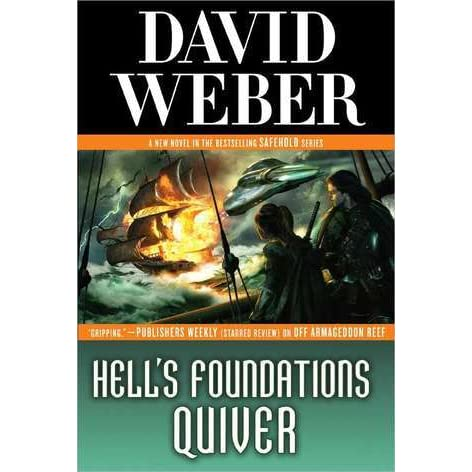 Safehold: Hell's Foundations Quiver 8 by David Weber (2015, Hardcover)
