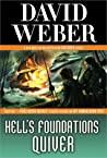 Hell's Foundations Quiver (Safehold, #8)