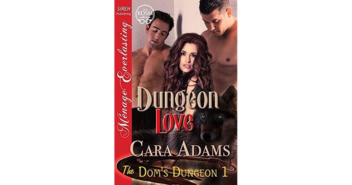 Dungeon love the doms dungeon 1 by cara adams fandeluxe Images