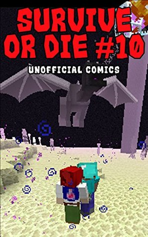 Comic Books: SURVIVE OR DIE 10 (Unofficial Comics) (Comic Books, Kid Comics, Teen Comics, Manga, Kids Stories, Kids Comic Books, Teen Comic Books, Comic Novels, Adventure Comics for All Ages Kids)