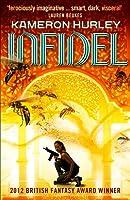 Infidel (Bel Dame Apocrypha, #2)