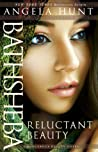 Bathsheba: Reluctant Beauty (Dangerous Beauty, #2)