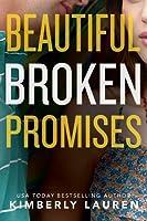Beautiful Broken Promises (Broken #3)