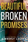 Beautiful Broken Promises (Broken #3)