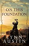 On This Foundation (The Restoration Chronicles, #3)