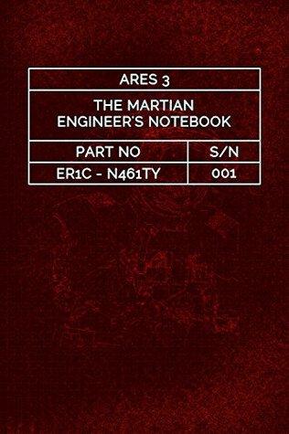 The Martian Engineer's Notebook, Volume 1