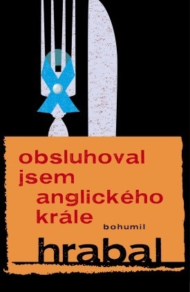 Book cover Bohumil Hrabal - I Served the King of England