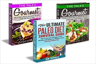 Paleo Cookbook: Box Set - The Top 50 Gourmet Paleo Diet Recipes for a Healthy Body & Mind (Free Bonus Book Included!)
