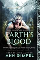 Earth's Blood (Earth Reclaimed, #2)