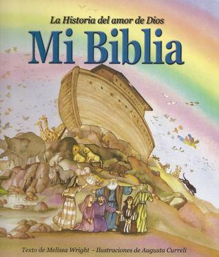 La Historia Del Amor De Dios Mi Biblia By Melissa Wright Augusta Curreli