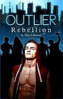 Outlier: Rebellion (Outlier, Book 1)