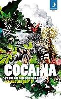 Cocaína: En bok om dom som gör det
