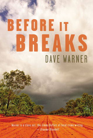 Before It Breaks by Dave Warner