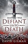 Master of War: Defiant Unto Death