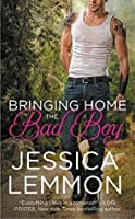 Bringing Home the Bad Boy (Second Chance Series)
