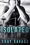 Isolated by Shay Savage