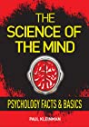 The Science of The Mind (Psychology Facts & Basics)