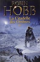 La Citadelle des Ombres, Tome 4