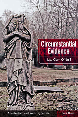 Circumstantial Evidence (Sweetwater, #3)