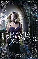 Grave Visions (Alex Craft, #4)