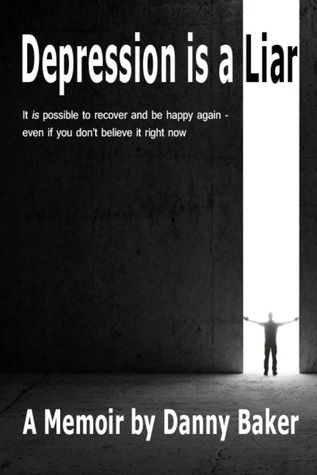 depression is a liar by danny baker