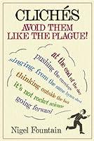 Clichés: Avoid Them Like the Plague
