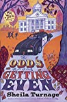 The Odds of Getting Even (Mo & Dale Mysteries, #3)