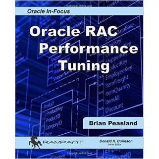 Oracle RAC Performance Tuning by Brian Peasland — Reviews ...