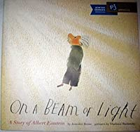 On a Beam of Light (A Story of Albert Einstein)