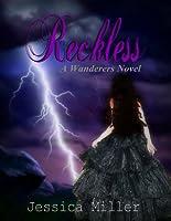 Reckless (Wanderers #4)