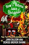 Rose and Helena Save Christmas (Rose Gardner Mystery, #6.4, Ghost-in-Law, #6.5)