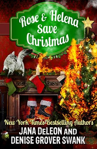 Rose and Helena Save Christmas