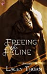 Freeing the Feline (Awakening Pride, #3)