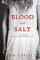 Blood and Salt (Blood and Salt, #1)