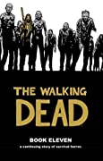 The Walking Dead, Book Eleven