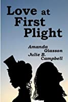 Love at First Plight (Perspective #1)