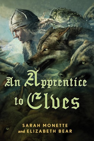 An Apprentice to Elves by Sarah Monette