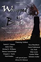Wrapped In Black: Thirteen Tales of Witches and the Occult