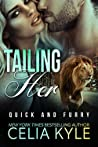 Tailing Her (Quick & Furry, #2)
